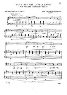 Шесть романсов, TH 93 Op.6: No.6 Нет, только тот, кто знал (английский и немецкий тексты) by Петр Чайковский