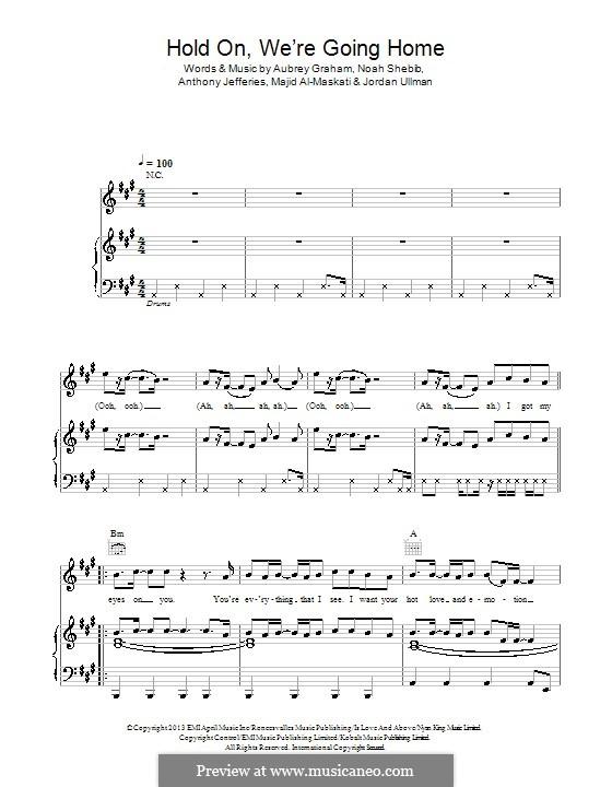 Hold On We're Going Home: Для голоса и фортепиано (или гитары) by Aubrey Drake Graham, Noah Shebib, Anthony Paul Jefferies, Jordan Ullman, Majid Al-Maskati