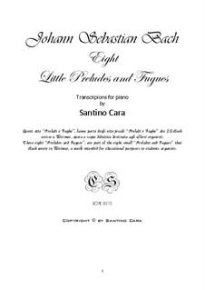 Маленькие прелюдии и фуги, BWV 553–560: Аранжировка для фортепиано by Иоганн Себастьян Бах