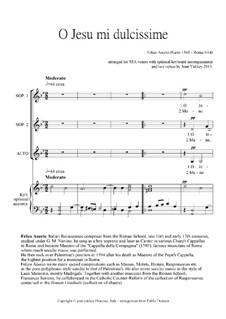 O Jesu mi dulcissime: For SSA voices and keyboard by Феличе Анерио