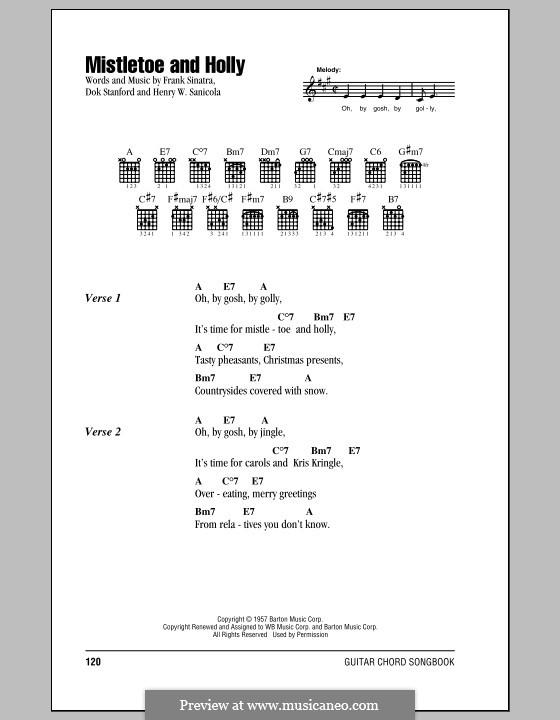 Mistletoe and Holly (Frank Sinatra): Текст и аккорды by Dok Stanford, Henry W. Sanicola