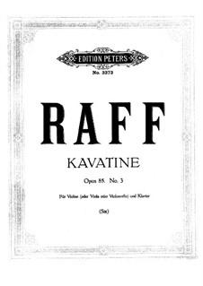 Шесть пьес для скрипки и фортепиано, Op.85: No.3 Каватина – партитура, сольная партия (виолончель, альт) by Иоахим Рафф