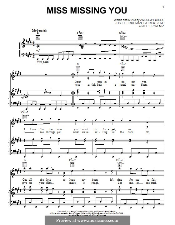 Miss Missing You (Fall Out Boy): Для голоса и фортепиано (или гитары) by Andrew Hurley, Joseph Trohman, Patrick Stump, Peter Wentz