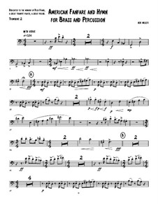 An American Fanfare and Hymn for Brass and Percussion: Trombone 2 part by Ken Miller