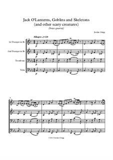 Jack O'Lanterns, Goblins and Skeletons (and other scary creatures): Brass quartet by Jordan Grigg