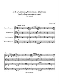 Jack O'Lanterns, Goblins and Skeletons (and other scary creatures): Sax quartet by Jordan Grigg