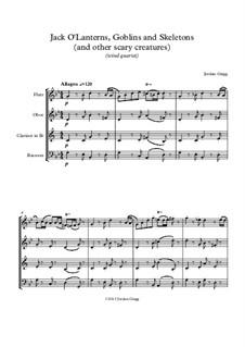 Jack O'Lanterns, Goblins and Skeletons (and other scary creatures): Wind quartet by Jordan Grigg