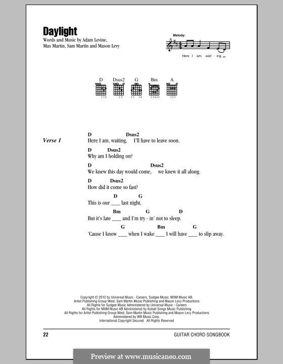 Daylight (Maroon 5): Текст и аккорды by Adam Levine, Mason Levy, Max Martin, Sam Martin