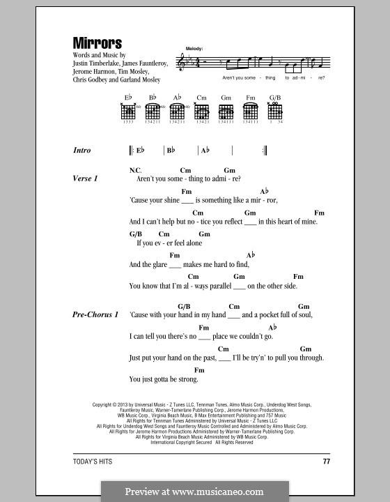 Mirrors: Текст и аккорды by Garland Mosley, James Fauntleroy II, Jerome Harmon, Justin Timberlake, Timbaland, Chris Godbey