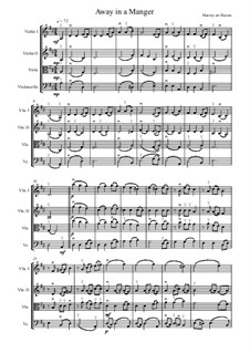 Away in a Manger: For string quartet – score and parts by Джеймс Р. Мюррей