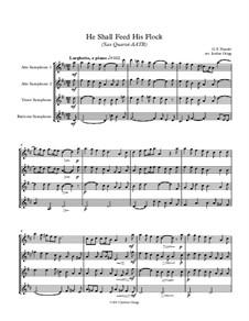No.20 He Shall Feed His Flock : For sax quartet AATB by Георг Фридрих Гендель