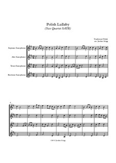 Polish Lullaby: For sax quartet SATB by folklore