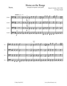 Home on the Range: For beginner cello quartet (four cellos) by Daniel E. Kelley