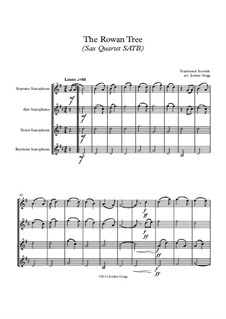 The Rowan Tree: For sax quartet SATB by folklore