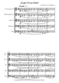Jingle Those Bells: Для квинтета медных духовых by James Lord Pierpont