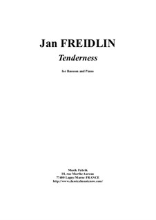 Tenderness: For bassoon and piano – score and part by Jan Freidlin