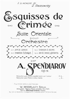 Esquisses de Crimée. Suite Orientale, Op.9: Esquisses de Crimée. Suite Orientale by Александр Спендиаров