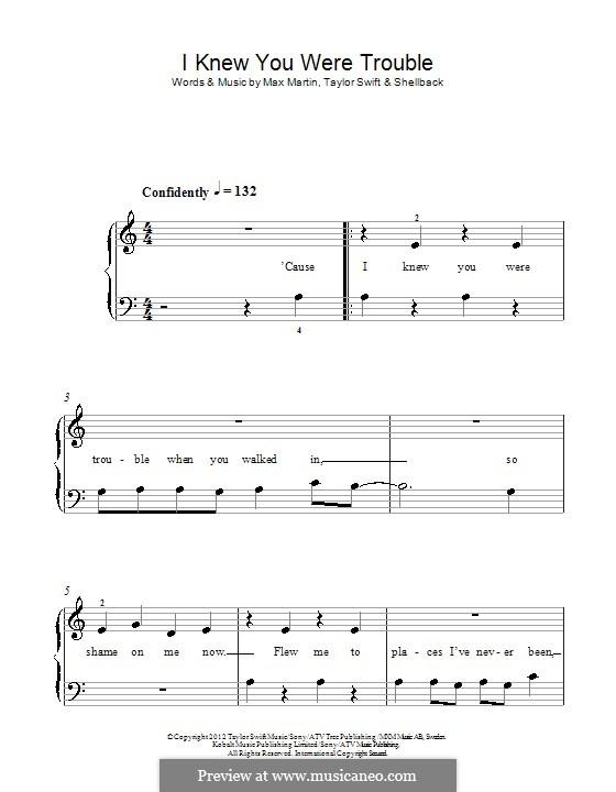 I Knew You Were Trouble (Taylor Swift): Для фортепиано by Shellback, Max Martin