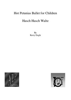 Hot Petunias - Hasch Hasch Waltz: Hot Petunias - Hasch Hasch Waltz by Kerry Engle