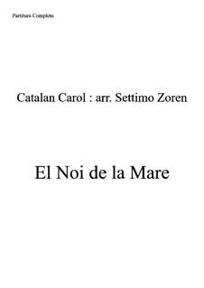 El Noy de la Mare: For quartet by folklore