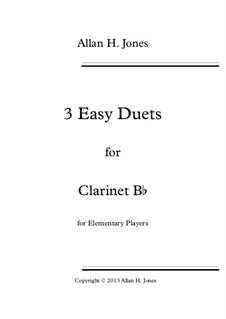 3 Easy Duets: For clarinet Bb by Allan 'Herbie' Jones