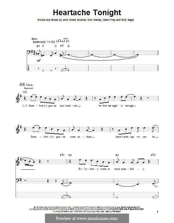 Heartache Tonight (The Eagles): Для бас-гитары с табулатурой by Bob Seger, Don Henley, Glen Frey, John David Souther