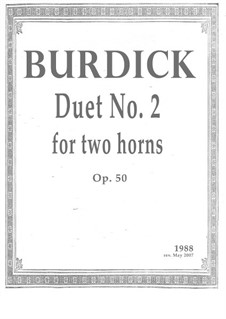 Duet No.2 for two horns (1988 rev. 2007), Op.50: Duet No.2 for two horns (1988 rev. 2007) by Richard Burdick