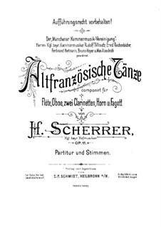 Старинные французские танцы, Op.11: Партитура by Генрих Шеррер