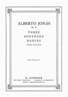 Three Northern Dances, Op.12: Three Northern Dances by Alberto Jonás