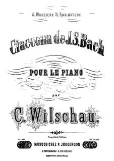 Партита для скрипки No.2 ре минор, BWV 1004: Chaconne. Arrangement for piano by Иоганн Себастьян Бах