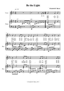 Be the Light: Для голоса и фортепиано by Elizabeth Burns