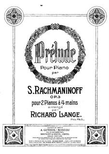 Фантастические пьесы, Op.3: No.2 Прелюдия, для двух фортепиано в четыре руки by Сергей Рахманинов