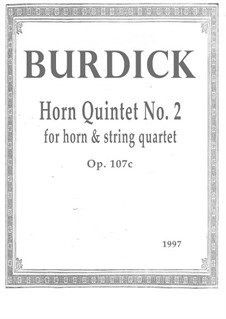 Horn Quintet No.2, Op.107c: Horn Quintet No.2 by Richard Burdick