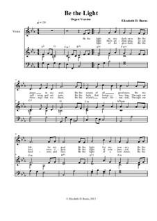 Be the Light: Organ version by Elizabeth Burns