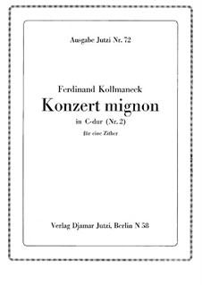 Konzert mignon C-Dur No.2, Op.194: Konzert mignon C-Dur No.2 by Ferdinand Kollmaneck