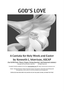 God's Love: A Cantata for Holy Week and Easter: God's Love: A Cantata for Holy Week and Easter by Unknown (works before 1850), Ken Morrison