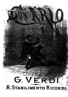 Дон Карлос: Переложение для солистов, хора и фортепиано by Джузеппе Верди