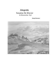 Sonatine for piano in classic style: Sonatine for piano in classic style by Sonja Grossner