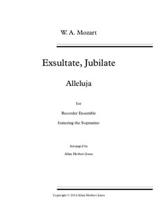 Exsultate, jubilate, K.165: Alleluia, for solo and recorder septet by Вольфганг Амадей Моцарт