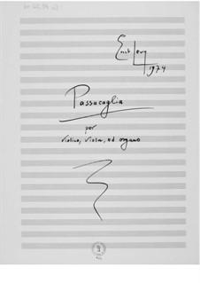 Пассакалья для скрипки, альта и органа: Пассакалья для скрипки, альта и органа by Эрнст Леви