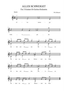 Alles schweiget: Alles schweiget by Вольфганг Амадей Моцарт