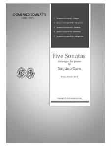 Five Sonatas for piano, K.1, 430, 41, 9, 214: Five Sonatas for piano by Доменико Скарлатти
