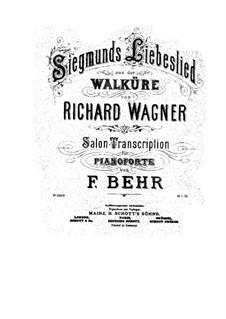 Валькирия, WWV 86b: Любовная песня Зигмунда, для фортепиано (Версия Ф. Бера) by Рихард Вагнер