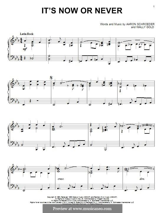 It's Now or Never (Elvis Presley): Для фортепиано by Eduardo di Capua, Aaron Schroeder, Wally Gold