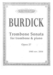 Trombone Sonata, Op.27: Trombone Sonata by Richard Burdick