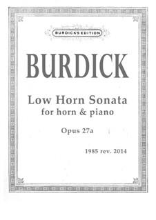 Low Horn Sonata, Op.27a: Low Horn Sonata by Richard Burdick