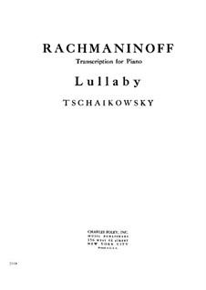 Шесть романсов, TH 95 Op.16: No.1 Колыбельная песня, для фортепиано by Петр Чайковский