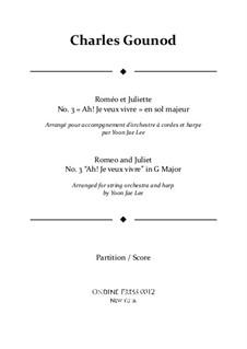 Ромео и Джульетта: Ah! Je veux vivre in G Major – full score by Шарль Гуно