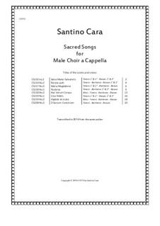 Eight Sacred Songs for Male choir a cappella, CST12: Eight Sacred Songs for Male choir a cappella by Santino Cara