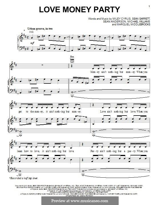 Love Money Party: Для голоса и фортепиано (или гитары) by Miley Ray Cyrus, Sean Garrett, Sean Anderson, Michael Williams, Marquell Middlebrooks